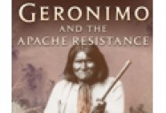 Geronimo and the Apache Resistance